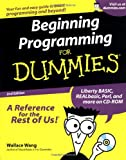 Wang, Wallace: Beginning Programming for Dummies