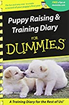 Puppy Raising and Training Diary for Dummies…
