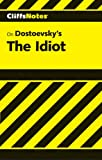 Carey, Gary: CliffsNotes on Dostoevsky's The Idiot