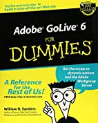Adobe GoLive 6 for Dummies by William B.…