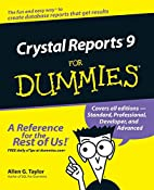 Crystal Reports 9 for Dummies by Allen G.…