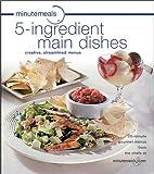 minutemeals 5-ingredient Main Dishes…