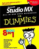 Dean, Damon: Macromedia Studio MX All-in-One Desk Reference For Dummies
