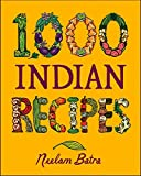 Batra, Neelam: 1,000 Indian Recipes