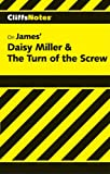 Roberts, James L.: CliffsNotes on James&#39; Daisy Miller &amp;amp; The Turn of the Screw
