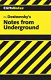 Roberts, James L.: CliffsNotes on Dostoevsky&#39;s Notes from Underground
