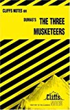 Roberts, James L.: CliffsNotes on Dumas&#39; The Three Musketeers