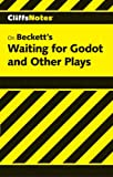 Roberts, James L.: CliffsNotes on Beckett&#39;s Waiting for Godot and Other Plays