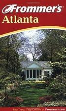 Frommer's Complete Guide: Atlanta by Karen…