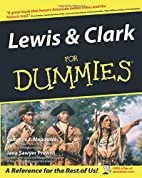 Lewis & Clark For Dummies by Sammye J.…