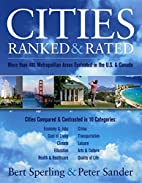 Cities Ranked and Rated: More than 400…