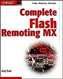 Lott, Joey: Complete Flash Remoting MX