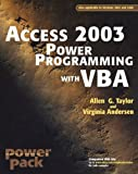 Taylor, Allen G.: Access 2003 Power Programming With Vba