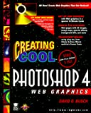 Busch, David D.: Creating Cool Photoshop 4 Web Graphics