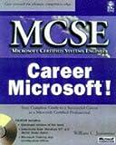 Jeansonne, William C.: McSe Career Microsoft! (MCSE Certification)