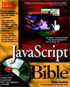 JavaScript Bible by Danny Goodman