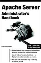 Apache Server Administrator's Handbook by…