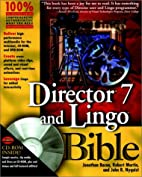 Director® 7 and Lingo¿ Bible by Jonathan…