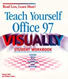 Cable, Sandra: Teach Yourself Office 97 Visually