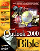 Microsoft Outlook 2000 Bible by Todd A.…