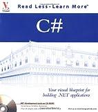 C#: Your Visual Blueprint for Building .Net…