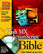 Macromedia Flash MX ActionScript Bible by…