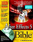 After Effects 5 Bible by J. J. Marshall