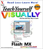 Maran, Ruth: Teach Yourself VISUALLY: Macromedia Flash  MX