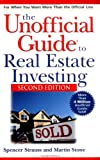 Strauss, Spencer: The Unofficial Guide to Real Estate Investing