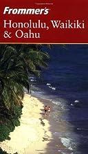 Frommer's Complete Guide: Honolulu, Waikiki…