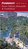 Baird, David: Frommer&#39;s Portable Puerto Vallarta, Manzanillo &amp; Guadalajara