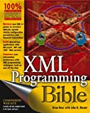 Benz, Brian: Xml Programming Bible