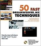 50 Fast Dreamweaver MX Techniques by Janine…