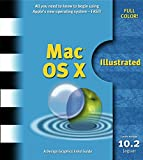 Design Graphics: Mac OS X Illustrated: A Design Graphics Field Guide