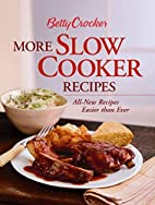 Betty Crocker's More Slow Cooker Recipes by…