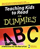 Wood, Tracey: Teaching Kids to Read for Dummies