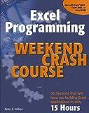 Aitken, Peter G.: Excel Programming Weekend Crash Course