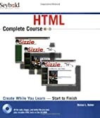 HTML Complete Course by Donna L. Baker
