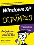Rathbone, Andy: Windows XP Para Dummies (Spanish Edition)