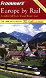 Kelleher, Suzanne Rowan: Frommer&#39;s Europe by Rail