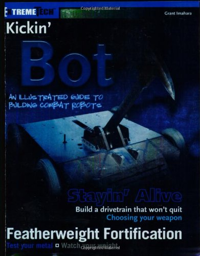 kickin-bot-an-illustrated-guide-to-building-combat-robots-extremetech