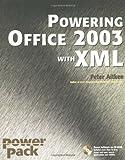 Aitken, Peter G.: Powering Office 2003 with XML (Power Pack Series)