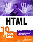 HTML in 10 Steps or Less by Robert C. Fuller