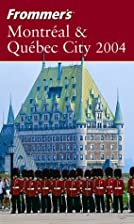 Frommer's Complete Guide: Montréal &…