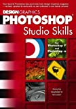 Design Graphics: Design Graphics Photoshop Studio Skills