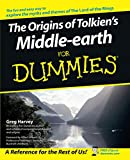 Harvey, Greg: The Origins of Tolkien&#39;s Middle-Earth for Dummies