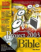 Microsoft Office Project 2003 Bible by…