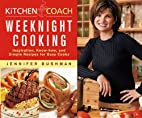 Kitchen Coach: Weeknight Cooking by Jennifer…