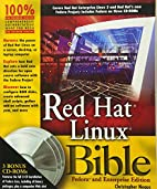Red Hat Linux Bible: Fedora and Enterprise…