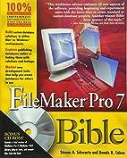 FileMaker Pro 7 Bible by Steven A. Schwartz